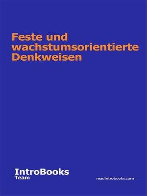 cover image of Feste und wachstumsorientierte Denkweisen
