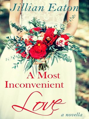 cover image of A Most Inconvenient Love