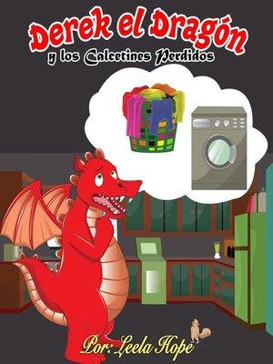 cover image of Derek el Dragón y los Calcetines Perdidos