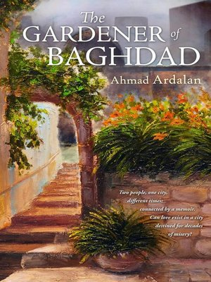 cover image of The Gardener of Baghdad