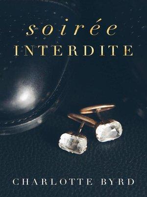 cover image of Soirée interdite, #1