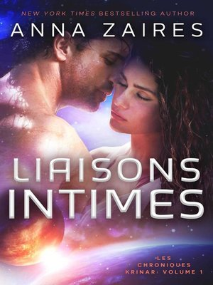 cover image of Liaisons Intimes (Les Chroniques Krinar