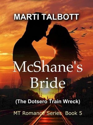 cover image of McShane's Bride (The Dotsero Train Wreck)