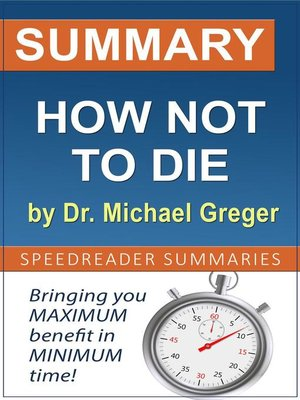cover image of Summary of How Not to Die by Dr. Michael Greger
