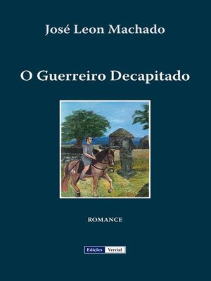 cover image of O Guerreiro Decapitado