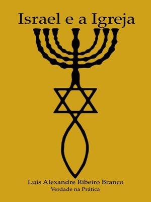 cover image of Israel e a Igreja
