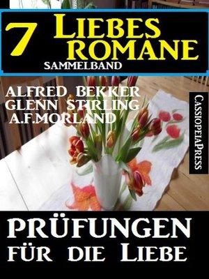 cover image of Prüfungen für die Liebe