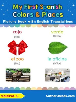 cover image of My First Spanish Colors & Places Picture Book with English Translations