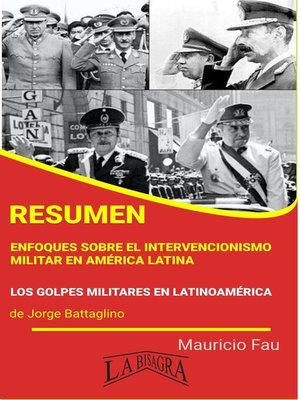 cover image of Resumen de Enfoques Sobre el Intervencionismo Militar en América Latina