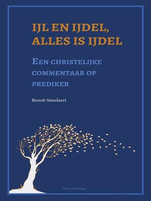 cover image of Ijl en ijdel, alles is ijdel