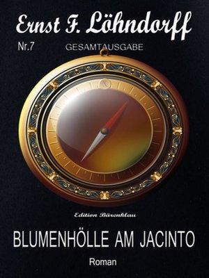 cover image of Blumenhölle am Jacinto