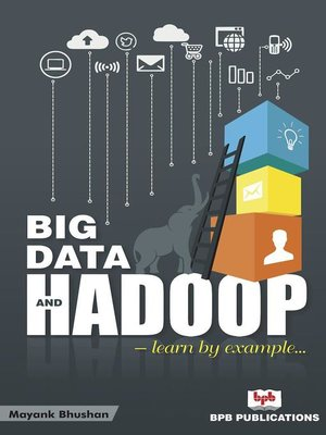 cover image of Big Data and Hadoop