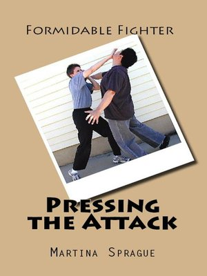 cover image of Pressing the Attack
