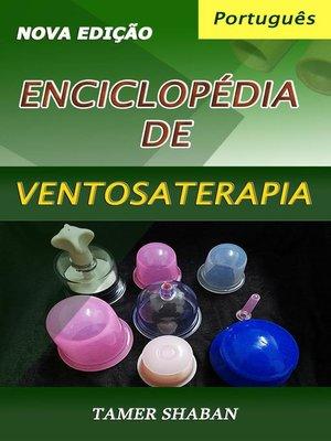 cover image of Enciclopédia de Ventosaterapia (Nova Edição)