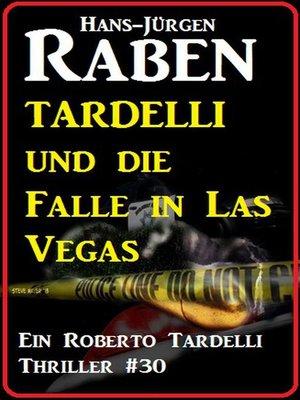 cover image of Tardelli und die Falle in Las Vegas