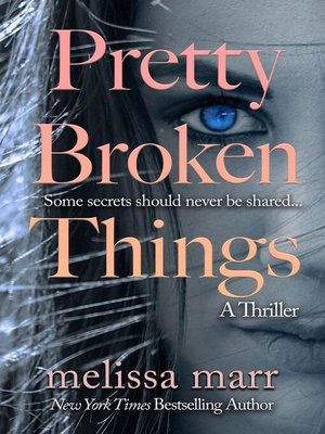 cover image of Pretty Broken Things