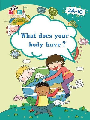 cover image of What Does Your Body Have?