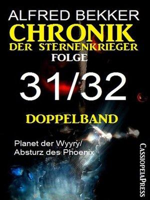 cover image of Chronik der Sternenkrieger Folge 31/32--Doppelband