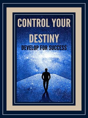 cover image of Control Your Destiny