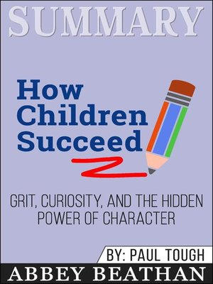 cover image of Summary of How Children Succeed