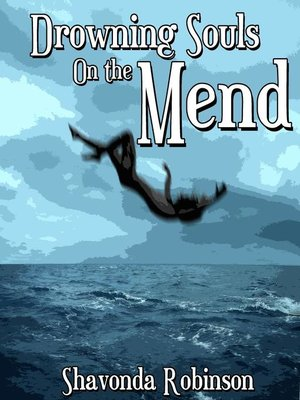 cover image of Drowning Souls On the Mend