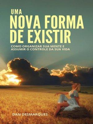 cover image of Uma Nova Forma de Existir
