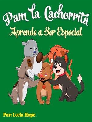 cover image of Pam la Cachorrita Aprende a Ser Especial