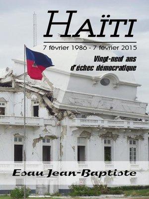 cover image of Haïti 7 février 1986--7 février 2015