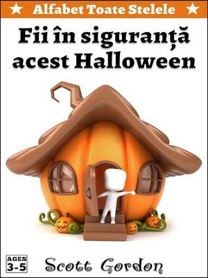 cover image of Fii în siguranță acest Halloween