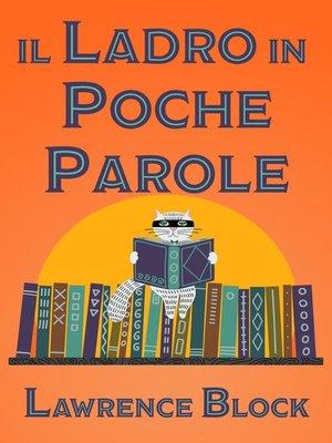 cover image of Il Ladro in Poche Parole