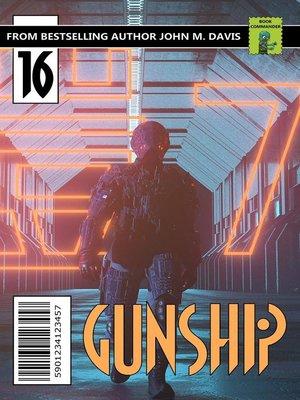 cover image of The Run: Gunship, #16