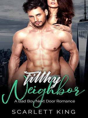 cover image of Filthy Neighbor