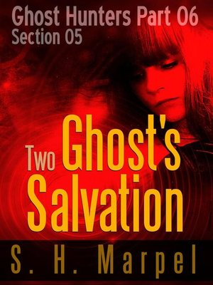 cover image of Two Ghosts Salvation--Section 05