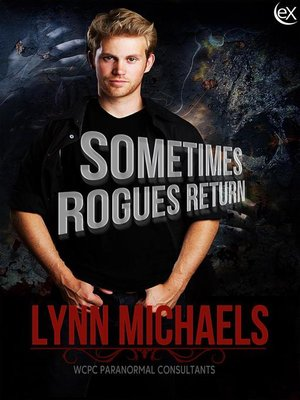 cover image of Sometimes Rogues Return