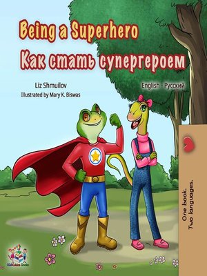 cover image of Being a Superhero (English Russian Bilingual Book)