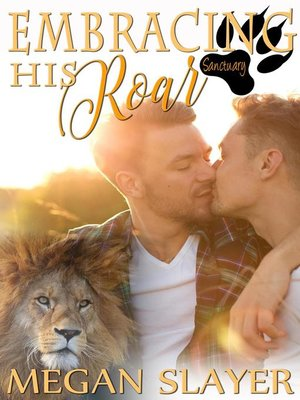 cover image of Embracing His Roar