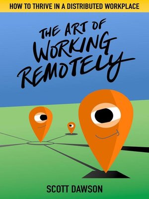 cover image of The Art of Working Remotely