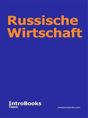 cover image of Russische Wirtschaft