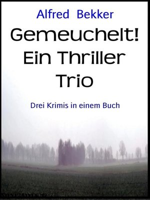 cover image of Gemeuchelt! Ein Thriller Trio