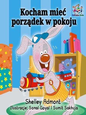 cover image of Kocham mieć porządek w pokoju