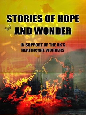 cover image of Stories of Hope and Wonder, in Support of UK Healthcare Workers