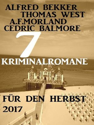 cover image of 7 Kriminalromane für den Herbst 2017