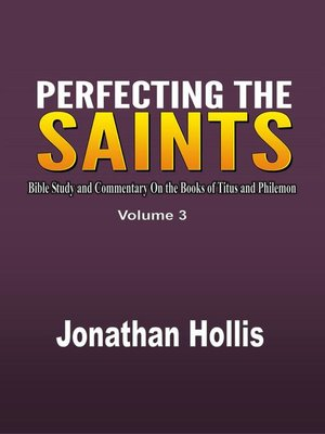 cover image of Perfecting the saints (Volume 3)