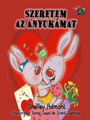 cover image of Szeretem az Anyukámat