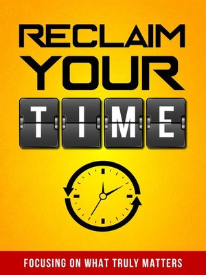 cover image of Reclaim Your Time