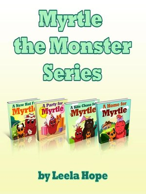 cover image of Myrtle the Monster Series