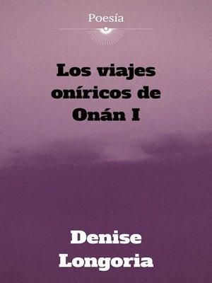 cover image of Los viajes oníricos de Onán I