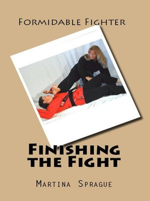 cover image of Finishing the Fight