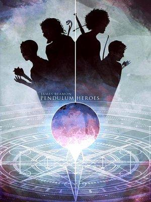 cover image of Pendulum Heroes