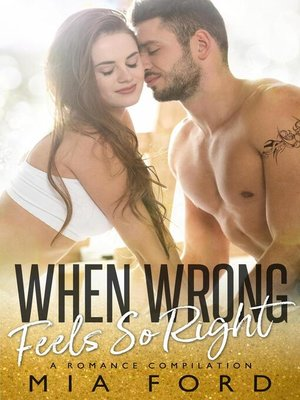 cover image of When Wrong Feels So Right